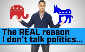 The REAL reason I never talk about politics…
