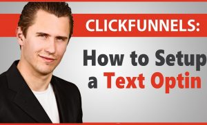 ClickFunnels: How to Setup a Text Optin (Cool Feature!)